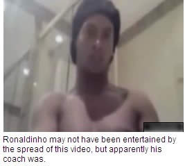 Ronaldinho Naked: Soccer Star's Intimate Moment Leaks To Internet, ...